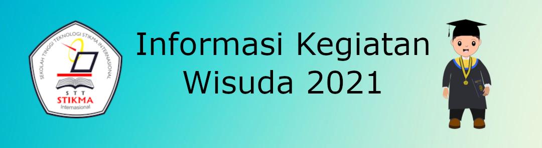 Kegiatan Wisuda Tahun 2021